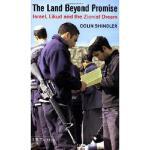 【预订】The Land Beyond Promise: Israel, Likud and the Zionist