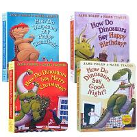 英文原版 How Do Dinosaurs Say 家有恐龙系列4本How Do Dinosaurs Say Goodn