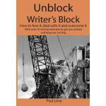 【预订】Unblock Writer's Block: How to Face It, Deal with I