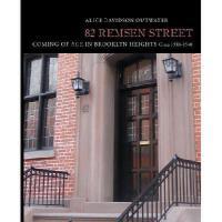 【预订】82 Remsen Street: Coming of Age in Brooklyn Heights, Ci