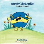 【预订】Wertely the Durkle Finds a Friend 9780985423001