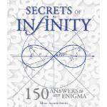 【预订】Secrets of Infinity: 150 Answers to an Enigma