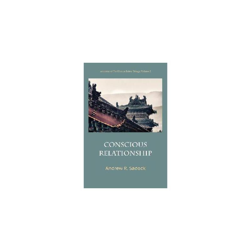 【预订】Conscious Relationship美国库房发货,通常付款后5-8周到货!