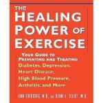 【预订】The Healing Power of Exercise: Your Guide to Preventing