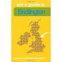 【预订】Not a Guide to Bridlington