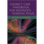 【预订】Indirect Care Handbook for Advanced Nursing Roles 97812