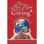 【预订】The Little Book on Giving: Gain It All by Giving It All