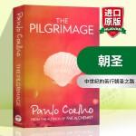 朝圣 英文原版 The Pilgrimage 英文版进口英语文学书籍 正版现货 可搭牧羊少年奇幻之旅 保罗柯艾略朝圣实