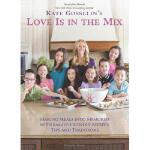 【预订】Kate Gosselin's Love Is in the Mix: Making Meals Into M