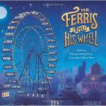 【预订】Mr. Ferris and His Wheel