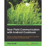 【预订】Near Field Communication with Android Cookbook