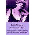 【预订】Edith Wharton - The House of Mirth: If Only We'd Stop T