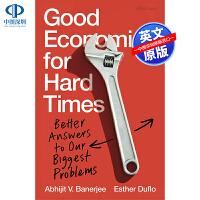 英文原版 Good Economics for Hard Times 艰难时期的良好经济学 经济学家Abhijit V.