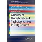 【预订】A Review of Biomaterials and Their Applications in Drug