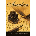 【预订】Awaken: True Life Experiences Expressed Through Poetry