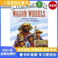 #原版英文童书 Wagon Wheels -四轮马车 汪培�E第四阶段[4-8岁]