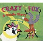 【预订】Crazy Like a Fox A Simile Story
