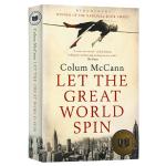 转吧 这伟大的世界英文原版小说 Let the Great World Spin 美国国家图书奖 都柏林国际文学奖 英