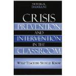 【预订】Crisis Prevention and Intervention in the Classroom: Wh
