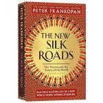 新丝绸之路 英文原版 世界新史 The New Silk Roads 世界的现在与未来 一带一路 中国通史 牛津大学教