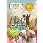 【预订】A Kid's Guide to a Healthier You