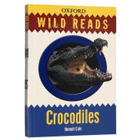 鳄鱼 英文原版童书 Crocodiles 牛津野生动物科普读物 Wild Reads 系列丛书 7-9岁 英文版原版