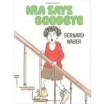 Ira Says Goodbye [Paperback]英文原版 汪培�E第五阶段书单