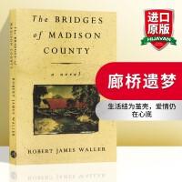廊桥遗梦英文原版 The Bridges Of Madison County 生活结为茧壳爱情仍在心底 罗伯特詹姆斯沃