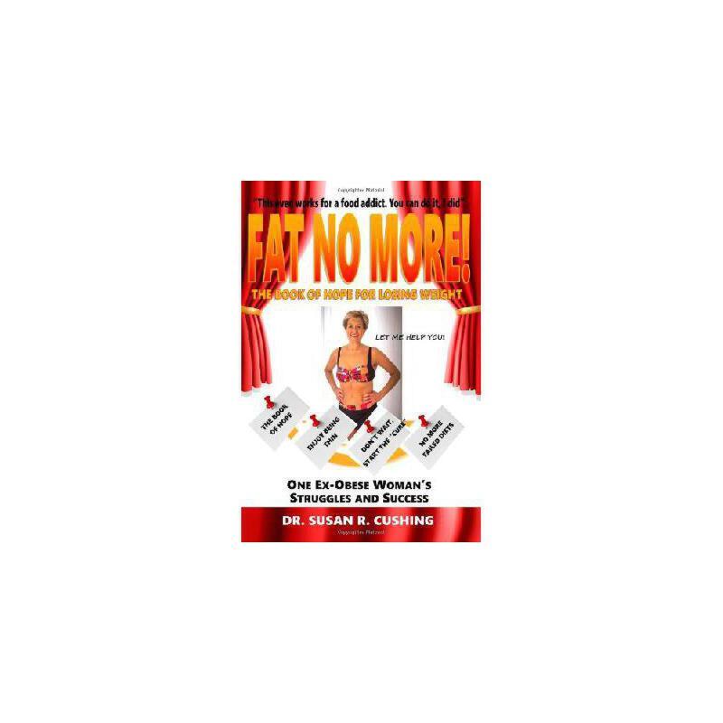 【预订】Fat No More! the Book of Hope for Losing Weight 美国库房发货,通常付款后3-5周到货!