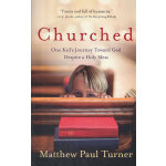 CHURCHED(ISBN=9780307458018) 英文原版