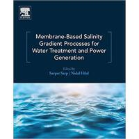 【预订】Membrane Based Salinity Gradient Processes for Desalina