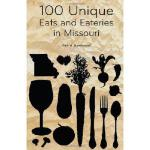 【预订】100 Unique Eats and Eateries in Missouri