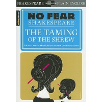 Taming of the Shrew (No Fear Shakespeare) 别怕莎士比亚:驯悍记 古英语现代英