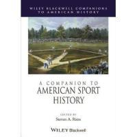 【预订】A Companion to American Sport History 9780470656129