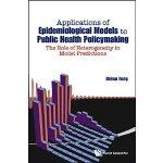 【预订】Applications of Epidemiological Models to Public Health
