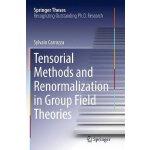 【预订】Tensorial Methods and Renormalization in Group Field Th
