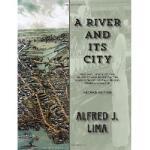 【预订】A River and Its City: The Influence of the Quequechan R
