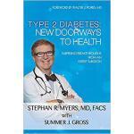 【预订】Type 2 Diabetes: New Doorways to Health: Surprising Bre