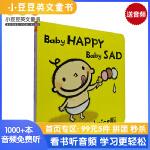 进口原版Baby Happy Baby Sad 宝宝高兴,宝宝伤心 纸板 【2~5岁】