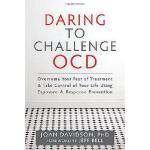 【预订】Daring to Challenge Ocd: Take Control of Your Life Usin