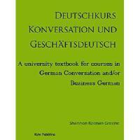 【预订】Deutschkurs Konversation Und Geschaftsdeutsch: A Univer