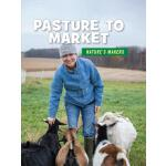【预订】Pasture to Market