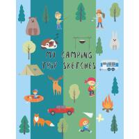 【预订】My Camping Trip Sketches: Book to Draw, Write, Color, S