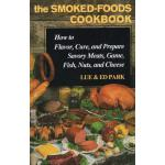 【预订】The Smoked-Foods Cookbook: How to Flavor, Cure and Prep