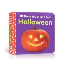 英文原版绘本 DK系列 宝贝 摸摸万圣节 Baby Touch and Feel Halloween0-1-3岁宝宝触摸