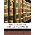 【预订】The Publishers Weekly, Volume 45 9781141930791