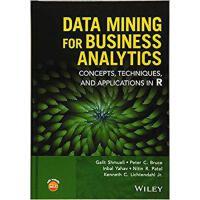 【预订】Data Mining For Business Analytics: Concepts, Techniques