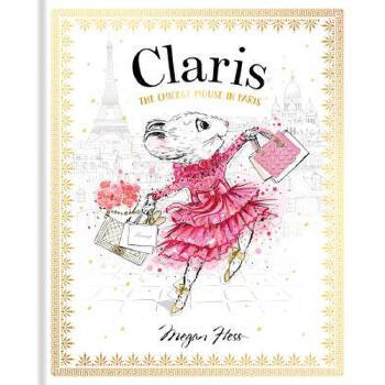 【预订】Claris: The Chicest Mouse in Paris 预订商品,需要1-3个月发货,非质量问题不接受退换货。