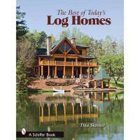 【预订】The Best of Today's Log Homes