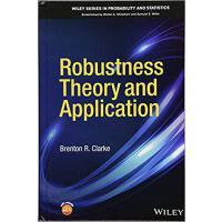 【预订】Robustness Theory And Application 9781118669303